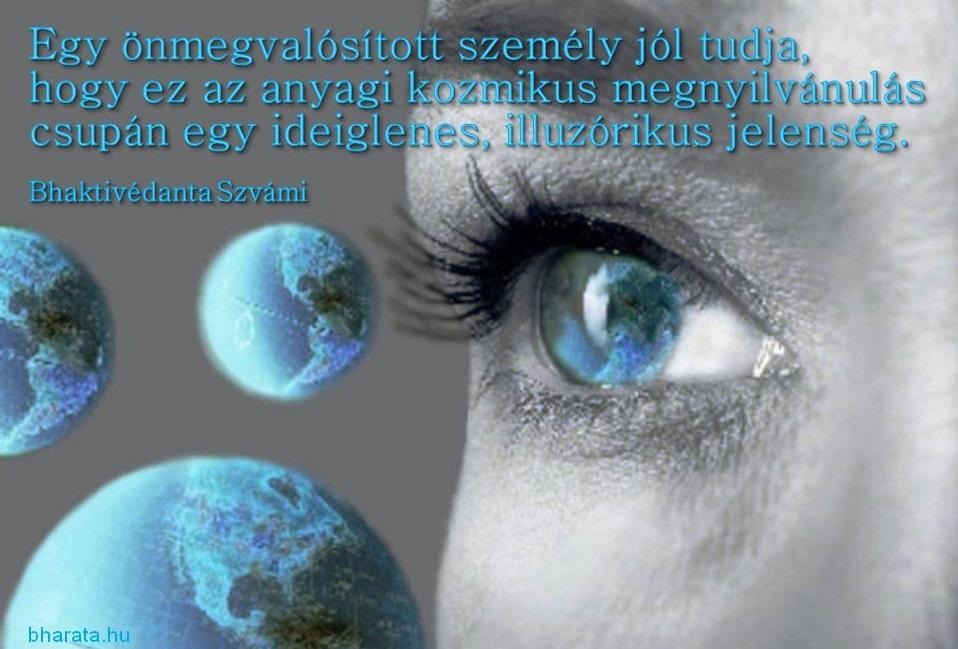 Májá az illúzió tana idézet Prabhupada szerint