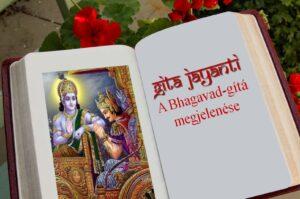 Gita jayanti a BHagavad-gítá megjelenésének ünnepe