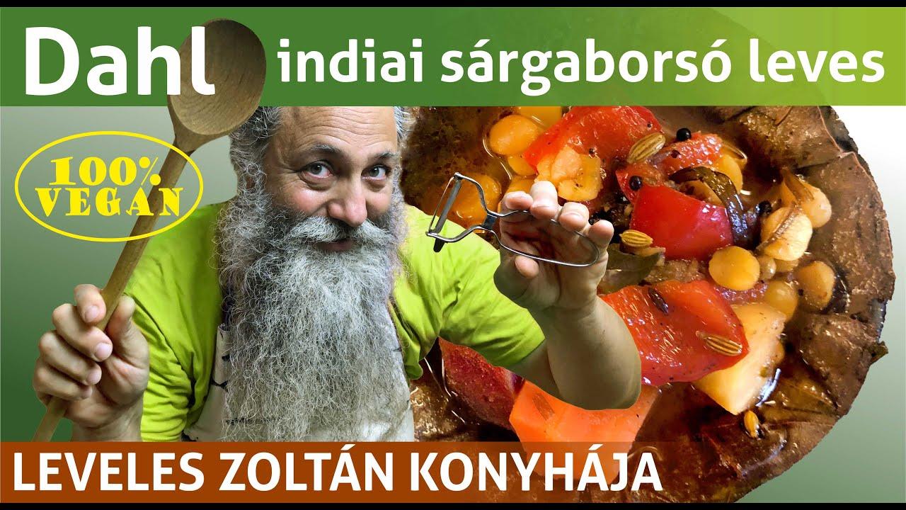 Indiai vegán dahl recept: indiai sárgaborsó leves elkészítése Leveles Zoltánnal